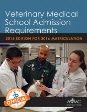 VMSAR 2015-2016:  Veterinary Medical School Admission Requirements: 2015 Edition for 2016 Matriculation
