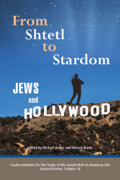 From Shtetl to Stardom: Jews and Hollywood