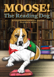 Moose! The Reading Dog