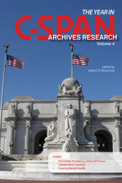 The Year in C-SPAN Archives Research: Volume 4