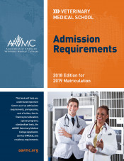 VMSAR 2018-2019: Veterinary Medical School Admission Requirements : 2018 Edition for 2019 Matriculation