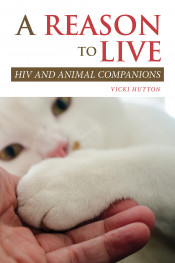 A Reason to Live: HIV and Animal Companions