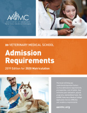 VMSAR 2019-2020: Veterinary Medical School Admission Requirements : 2019 Edition for 2020 Matriculation