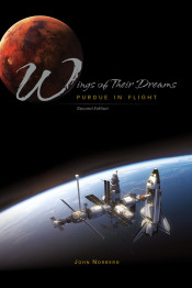 Wings of Their Dreams: Purdue in Flight, 2nd Edition
