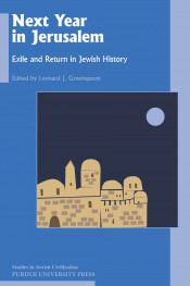 Next Year in Jerusalem: Exile and Return in Jewish History