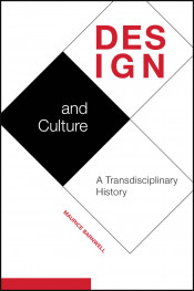 Design and Culture: A Transdisciplinary History