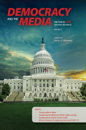 Democracy and the Media: The Year in C-SPAN Archives Research, Volume 7