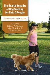 The Health Benefits of Dog Walking for Pets and People: Evidence and Case Studies
