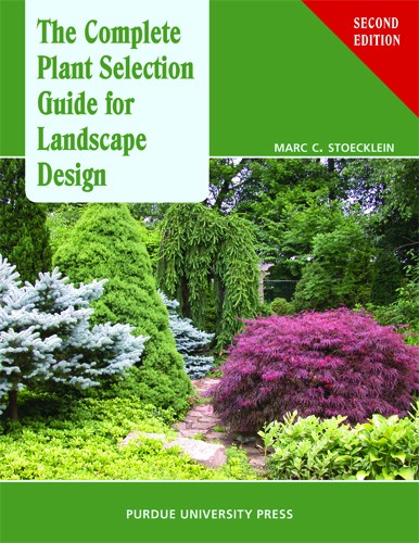 The complete plant selection guide for landscape design for Landscape design guide